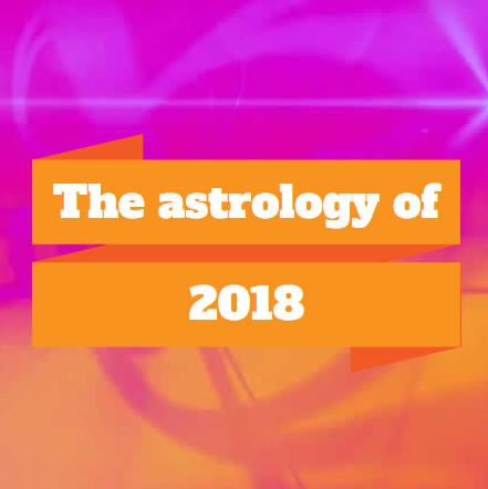 The astrology of 2018